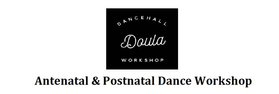 Dancehall Doula Workshop